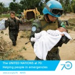 UN 70 helping in emergencies